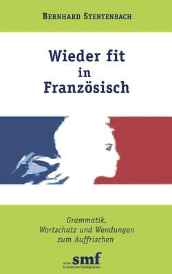 Wieder fit in Französisch von Stentenbach,  Bernhard