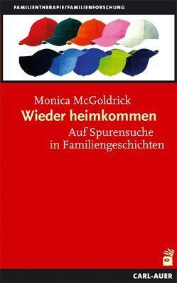 Wieder heimkommen von Köstlin,  Irmela, McGoldrick,  Monica, Weber,  Gunthard