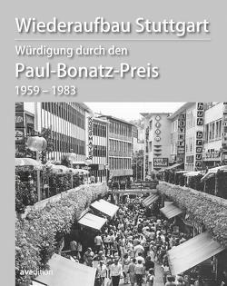 Wiederaufbau Stuttgart Würdigung durch den Paul-Bonatz-Preis 1959–1983