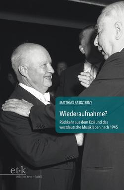 Wiederaufnahme? von Pasdzierny,  Matthias, Schenk,  Dietmar, Schipperges,  Thomas, Schmidt,  Dörte