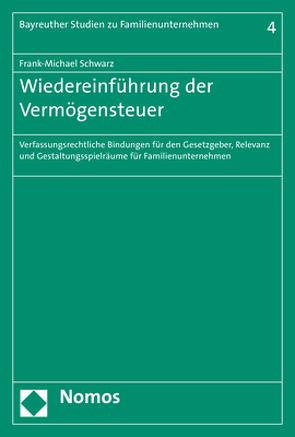 Wiedereinführung der Vermögensteuer von Schwarz,  Frank-Michael