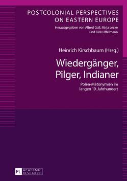 Wiedergänger, Pilger, Indianer von Kirschbaum,  Heinrich
