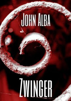 Wiedergänger / Zwinger von Alba,  John