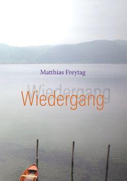 Wiedergang von Freytag,  Matthias