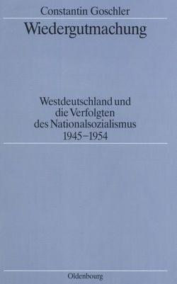 Wiedergutmachung von Goschler,  Constantin