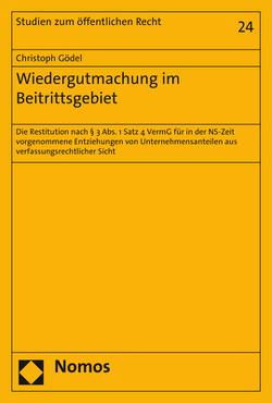 Wiedergutmachung im Beitrittsgebiet von Gödel,  Christoph