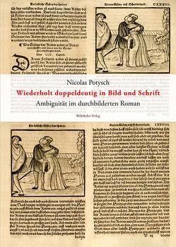 Wiederholt doppeldeutig in Bild und Schrift von Potysch,  Nicolas