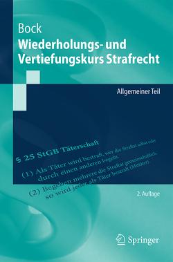 Wiederholungs- und Vertiefungskurs Strafrecht von Bock,  Dennis