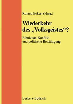 """Wiederkehr des """"Volksgeistes""""? von Eckert,  Roland"""