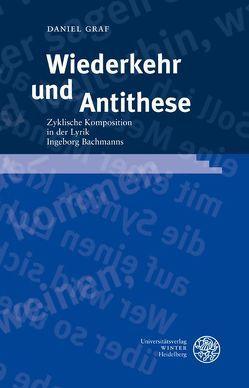 Wiederkehr und Antithese von Graf,  Daniel