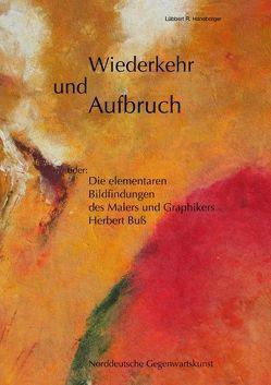Wiederkehr und Aufbruch von Haneborger,  Lübbert R.