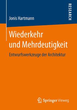 Wiederkehr und Mehrdeutigkeit von Hartmann,  Jonis