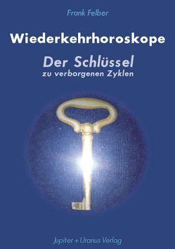 Wiederkehrhoroskope von Felber,  Frank