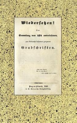 Wiedersehen! 424 Grabschriften aus der Biedermeierzeit. von Anonymus,  Anonymus
