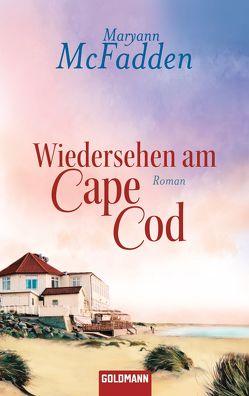 Wiedersehen am Cape Cod von McFadden,  Maryann, Reinhold,  Renate