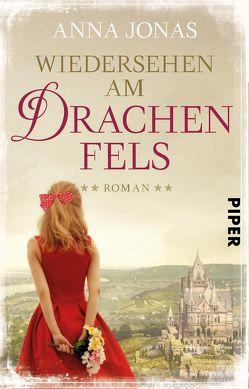 Wiedersehen am Drachenfels von Jonas,  Anna