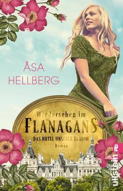 Wiedersehen im Flanagans von Flegler,  Leena, Hellberg,  Åsa, Müller,  Nike Karen