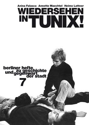 Wiedersehen in Tunix