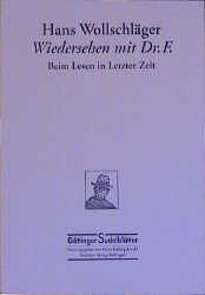 Wiedersehen mit Dr. F von Arnold,  Heinz L, Wollschläger,  Hans