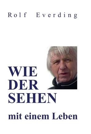 WIEDERSEHEN mit einem Leben von Everding,  Rolf