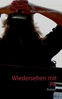 Wiedersehen mit Pit von Sparfeld,  Klaus-Jürgen