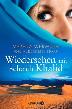 Wiedersehen mit Scheich Khalid von Wermuth,  Verena