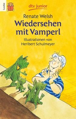 Wiedersehen mit Vamperl von Schulmeyer,  Heribert, Welsh,  Renate