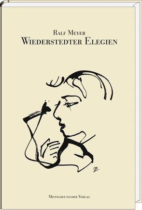 Wiederstedter Elegien von Goltzsche,  Dieter, Meyer,  Ralf