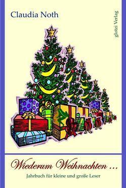 Wiederum Weihnachten … von Noth,  Claudia