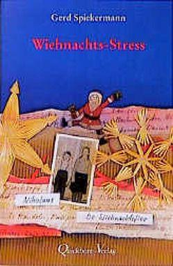 Wiehnachts-Stress von Spiekermann,  Gerd