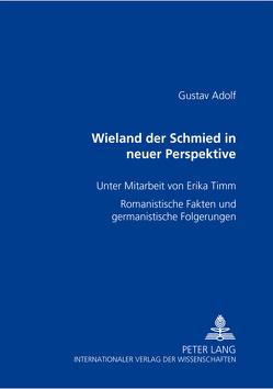 Wieland der Schmied in neuer Perspektive von Beckmann,  Gustav Adolf
