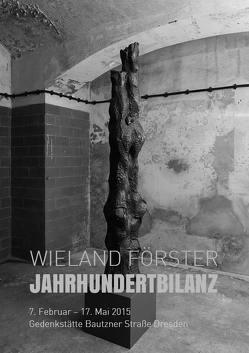 Wieland Förster – Jahrhundertbilanz von Förster,  Wieland, Glaser,  Gerhard, Matschie,  Jürgen, Nielsen,  Astrid, Rietz,  Tobias, Sieber,  Uljana, Wagner,  Herbert