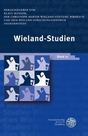 Wieland-Studien 11 von Manger,  Klaus