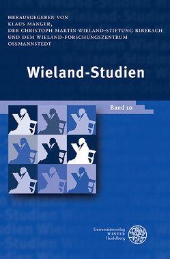 Wieland-Studien / Wieland-Studien 10 von Manger,  Klaus
