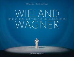 Wieland Wagner von Bauer,  Oswald Georg, Haberfeld,  Till