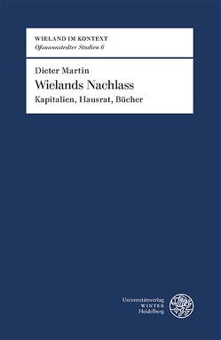 Wielands Nachlass von Martin,  Dieter