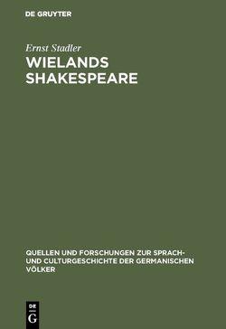 Wielands Shakespeare von Stadler,  Ernst