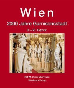 Wien. 2000 Jahre Garnisonsstadt, Band 4 – Teil 1 von Urrisk,  Rolf M