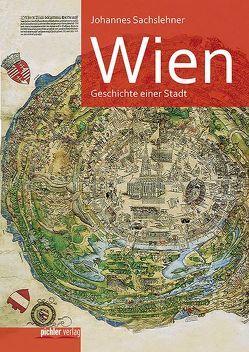 Wien von Sachslehner,  Johannes