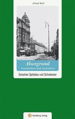 Wien-Alsergrund – Geschichten und Anekdoten von Wolf,  Alfred