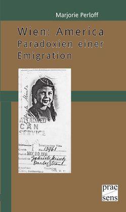 Wien: Amerika von Haika,  Günter K., Perloff,  Marjorie