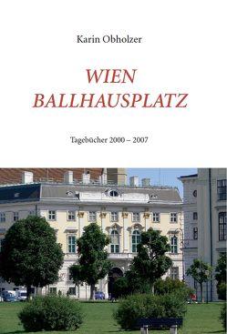 Wien, Ballhausplatz von Obholzer,  Karin