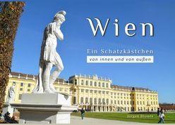 Wien – ein Schatzkästchen von Blümle,  Jürgen