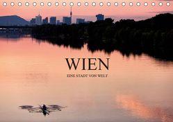 WIEN – EINE STADT VON WELTAT-Version (Tischkalender 2019 DIN A5 quer) von Schieder Photography aka Creativemarc,  Markus