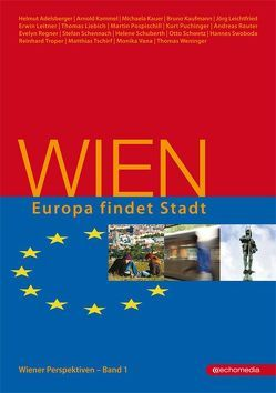 Wien – Europa findet Stadt von Häupl,  Michael, Schicker,  Rudolf