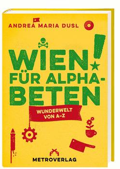 Wien für Alphabeten von Dusl,  Andrea