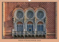 Wien für Kenner (Wandkalender 2020 DIN A3 quer) von Braun,  Werner