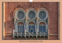 Wien für Kenner (Wandkalender 2020 DIN A4 quer) von Braun,  Werner