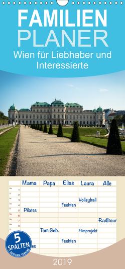 Wien für Liebhaber und Interessierte – Familienplaner hoch (Wandkalender 2019 , 21 cm x 45 cm, hoch) von Rasche,  Marlen