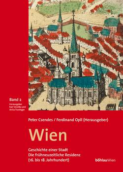 Wien – Geschichte einer Stadt (Band 2) von Opll,  Ferdinand, Vocelka,  Karl